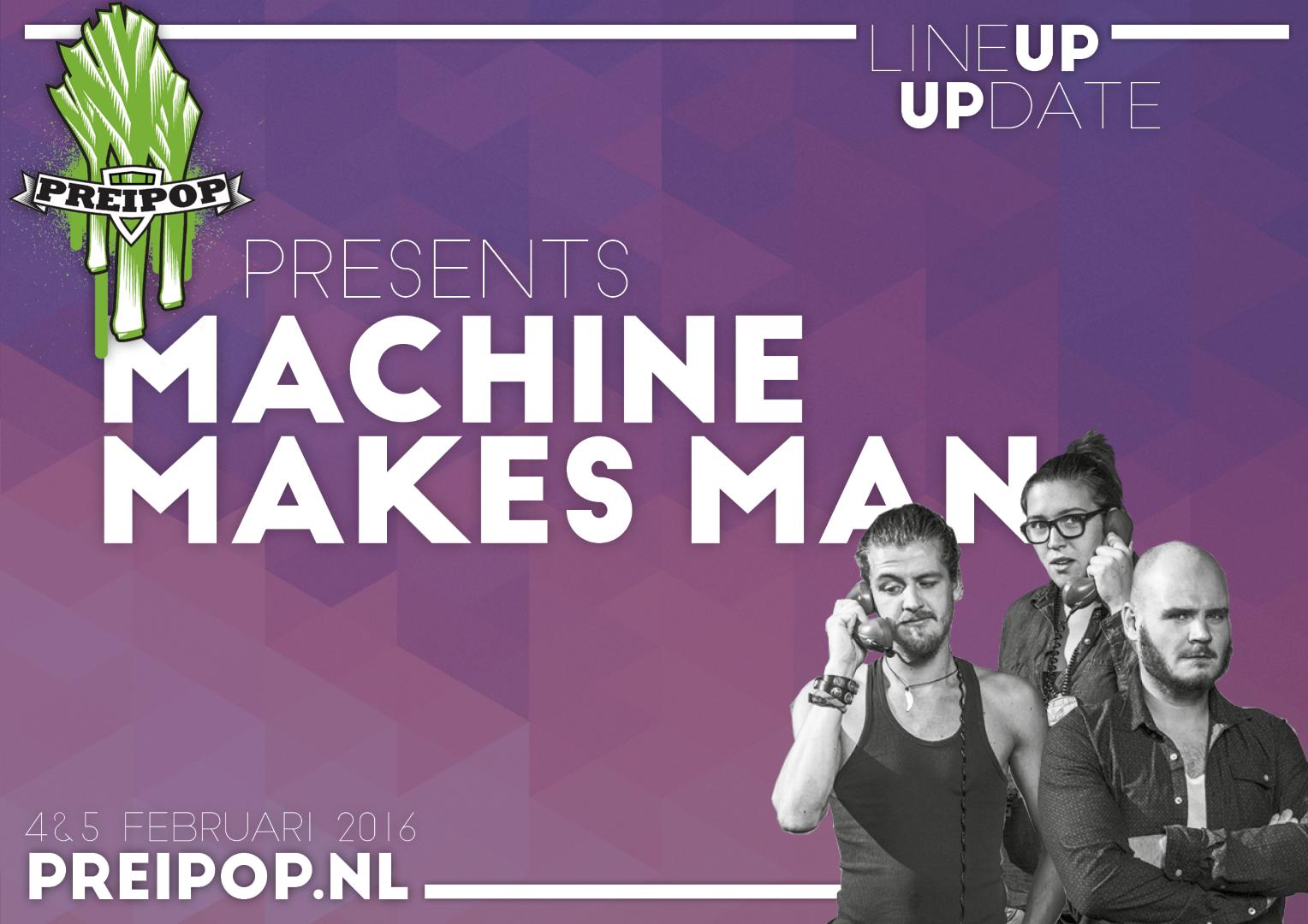 Machine Makes Man